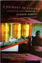 A Journey in Ladkah Andrew Harvey