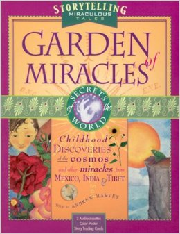 Garden of Miracles Andrew Harvey