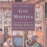 Gay Mystics Andrew Harvey
