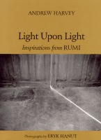 Light Upon Light Andrew Harvey