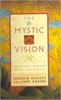 Mystic Vision Andrew Harvey