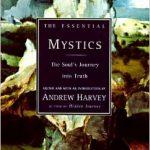 The Essential Mystics Andrew Harvey