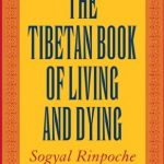 Tibetan Book of Living Dying