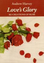 Love's Glory Andrew Harvey eBook