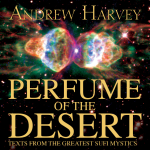 The Perfume Of The Desert - Andrew Harvey